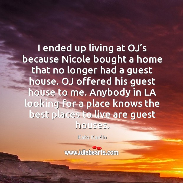 Anybody in la looking for a place knows the best places to live are guest houses. Image