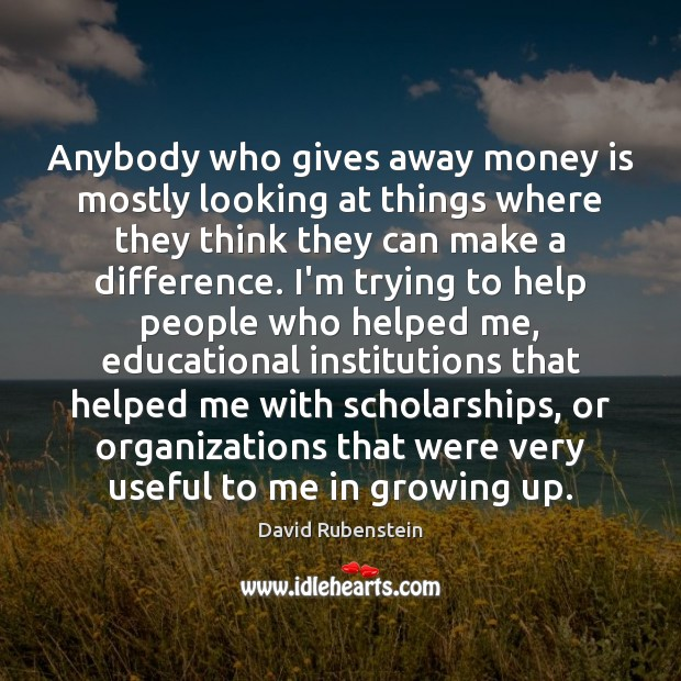 Image, Anybody who gives away money is mostly looking at things where they