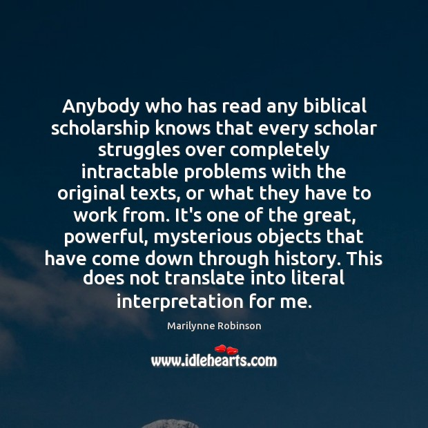 Image, Anybody who has read any biblical scholarship knows that every scholar struggles
