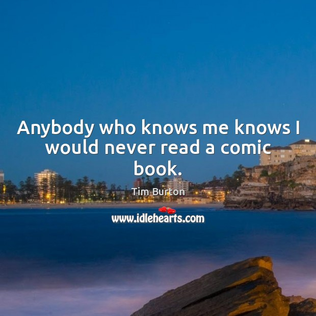 Image, Anybody who knows me knows I would never read a comic book.