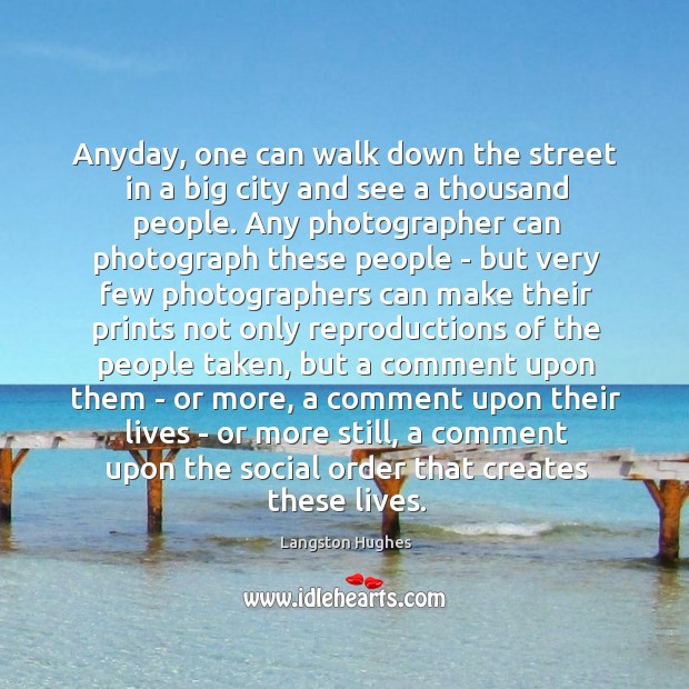Anyday, one can walk down the street in a big city and Image