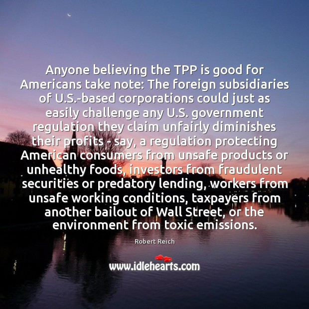 Image, Anyone believing the TPP is good for Americans take note: The foreign