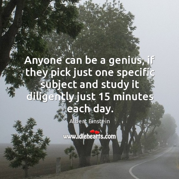 Image, Anyone can be a genius, if they pick just one specific subject