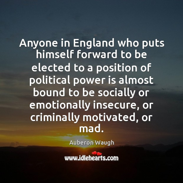 Image, Anyone in England who puts himself forward to be elected to a