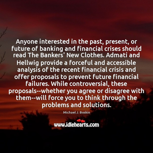 Anyone interested in the past, present, or future of banking and financial Image