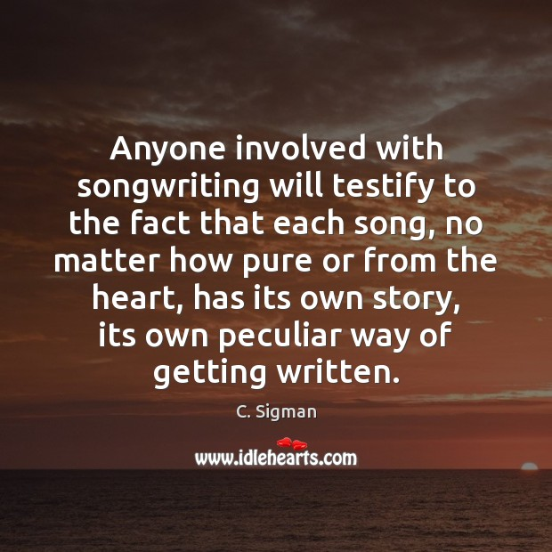 Image, Anyone involved with songwriting will testify to the fact that each song,