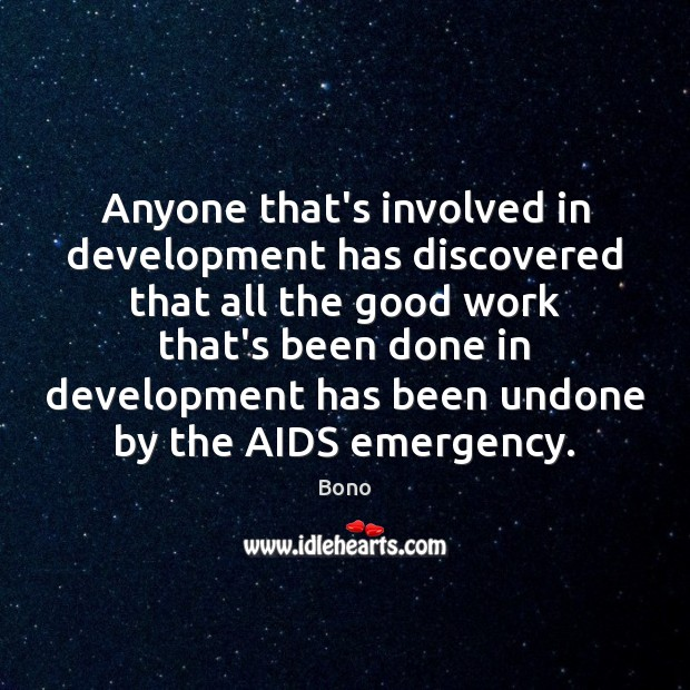 Anyone that's involved in development has discovered that all the good work Image