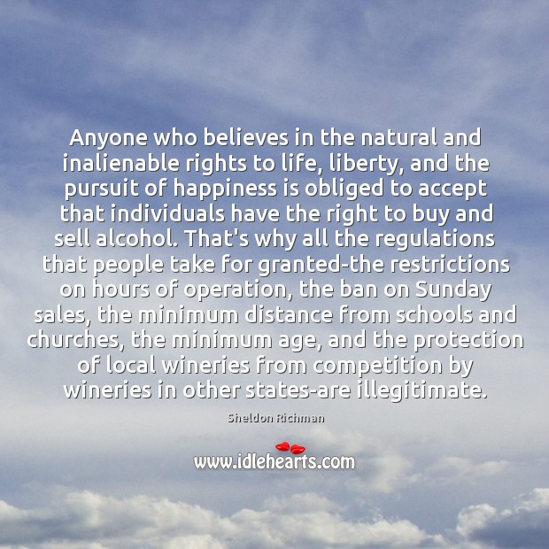 Anyone who believes in the natural and inalienable rights to life, liberty, Image
