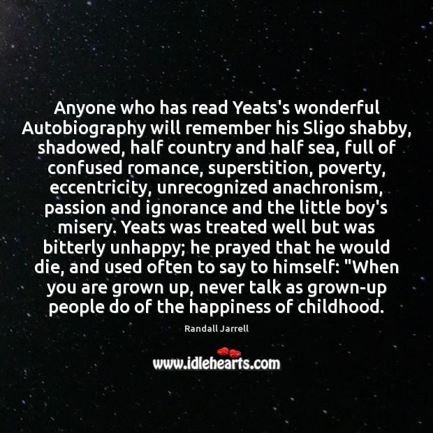 Image, Anyone who has read Yeats's wonderful Autobiography will remember his Sligo shabby,
