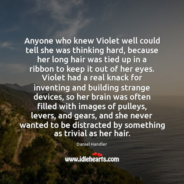 Anyone who knew Violet well could tell she was thinking hard, because Image