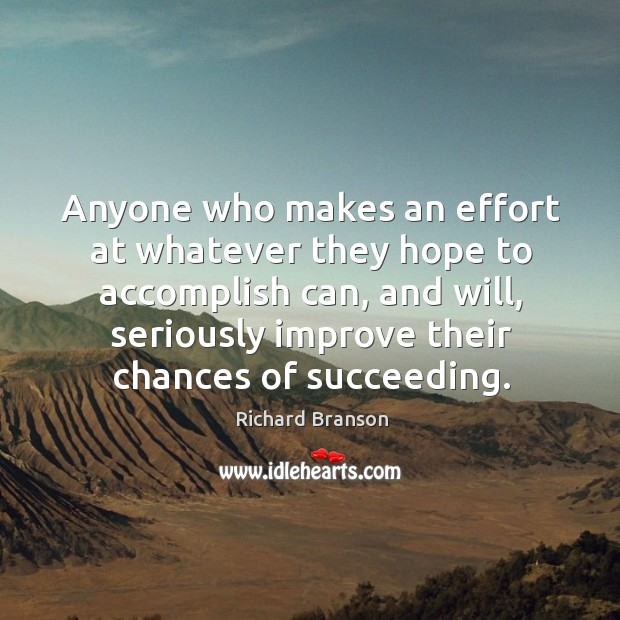Image, Anyone who makes an effort at whatever they hope to accomplish can,