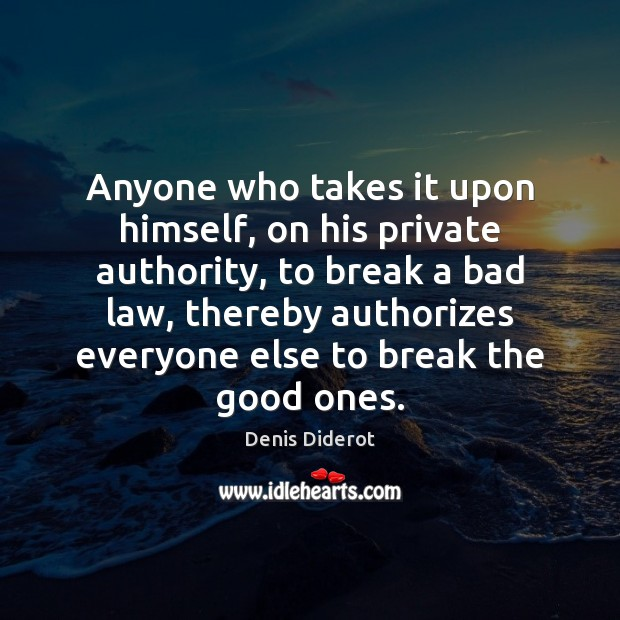 Image, Anyone who takes it upon himself, on his private authority, to break