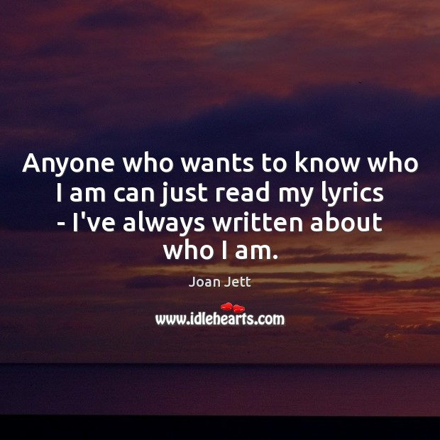 Anyone who wants to know who I am can just read my Image