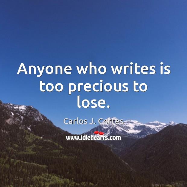 Image, Anyone who writes is too precious to lose.