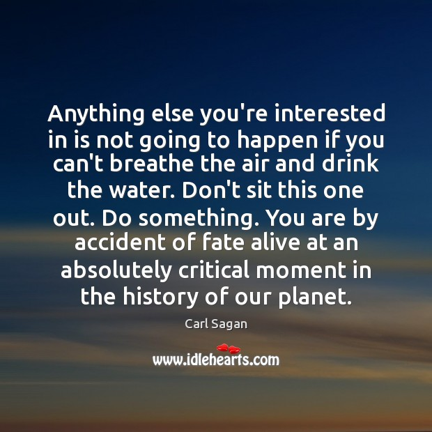 Anything else you're interested in is not going to happen if you Image