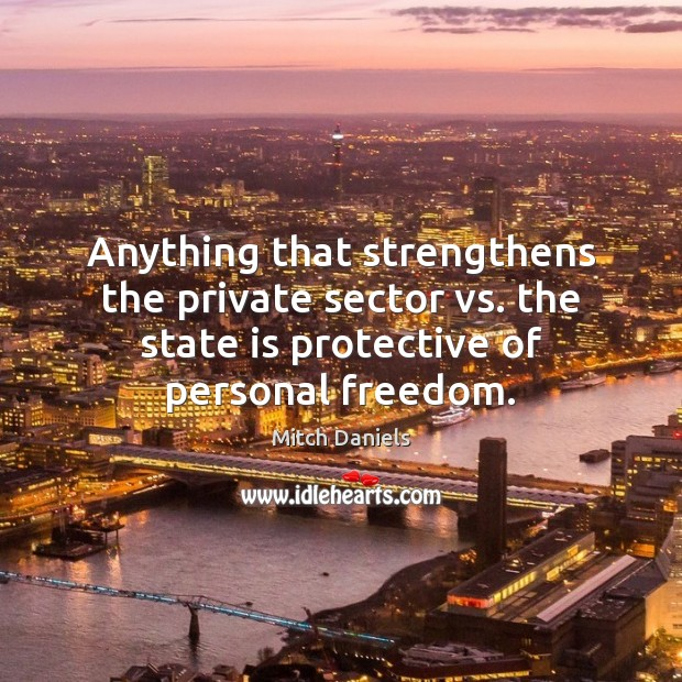 Anything that strengthens the private sector vs. the state is protective of Image