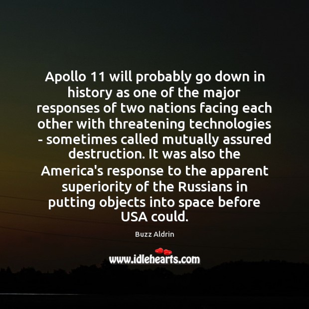 Image, Apollo 11 will probably go down in history as one of the major