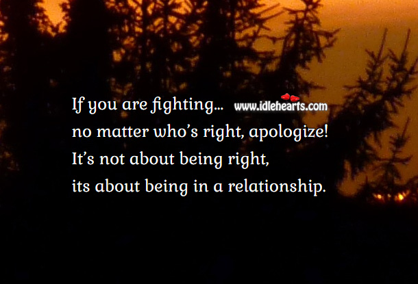 Always Apologize In A Relationship.