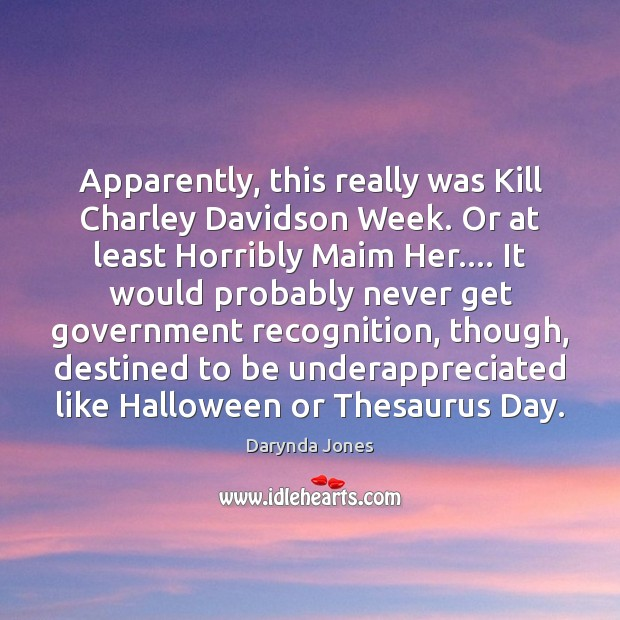 Apparently, this really was Kill Charley Davidson Week. Or at least Horribly Halloween Quotes Image