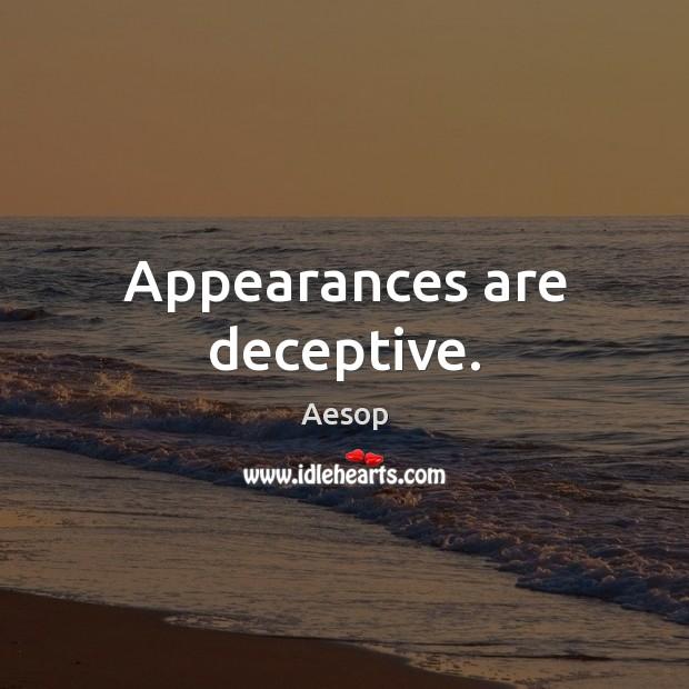 appearances are deceptive speech