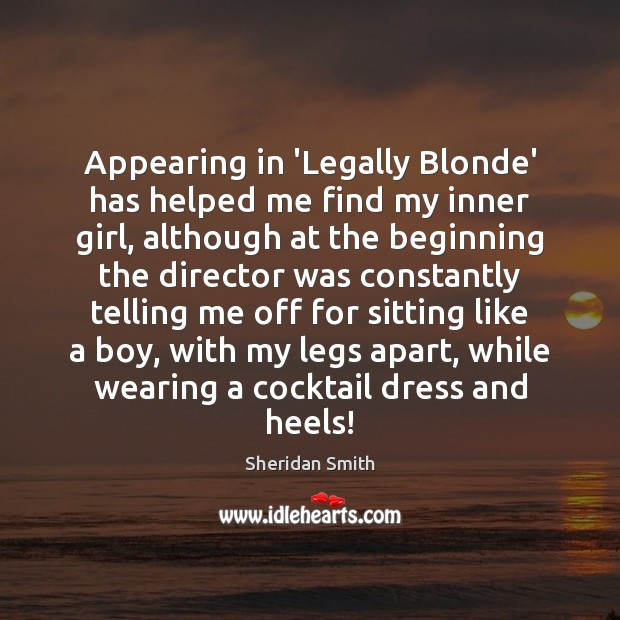 Image, Appearing in 'Legally Blonde' has helped me find my inner girl, although