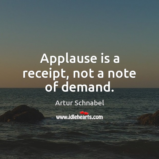Image, Applause is a receipt, not a note of demand.