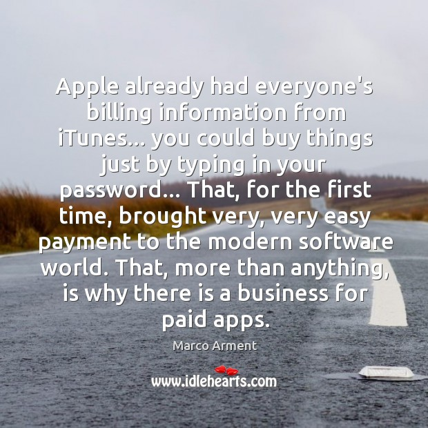 Apple already had everyone's billing information from iTunes… you could buy things Image