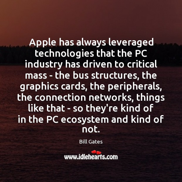 Image, Apple has always leveraged technologies that the PC industry has driven to