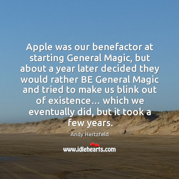 Image, Apple was our benefactor at starting general magic, but about a year later
