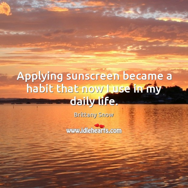Image, Applying sunscreen became a habit that now I use in my daily life.
