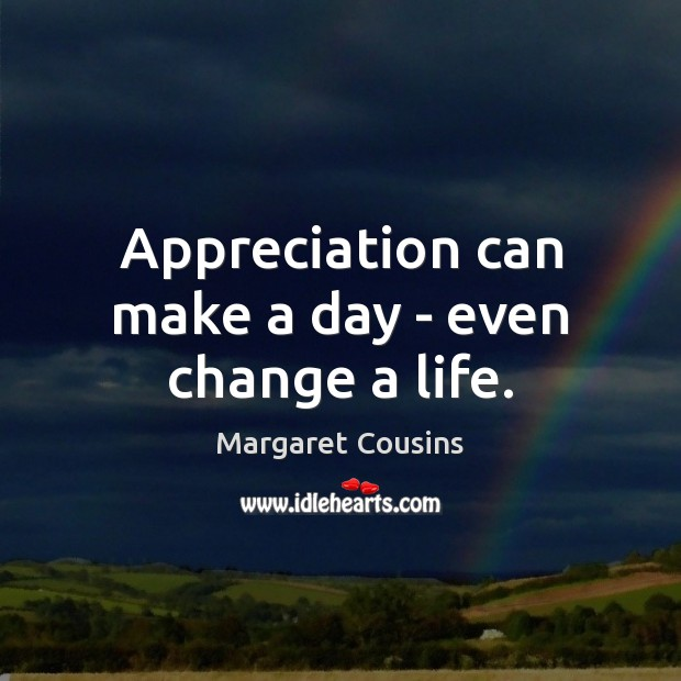 Image, Appreciation can make a day – even change a life.