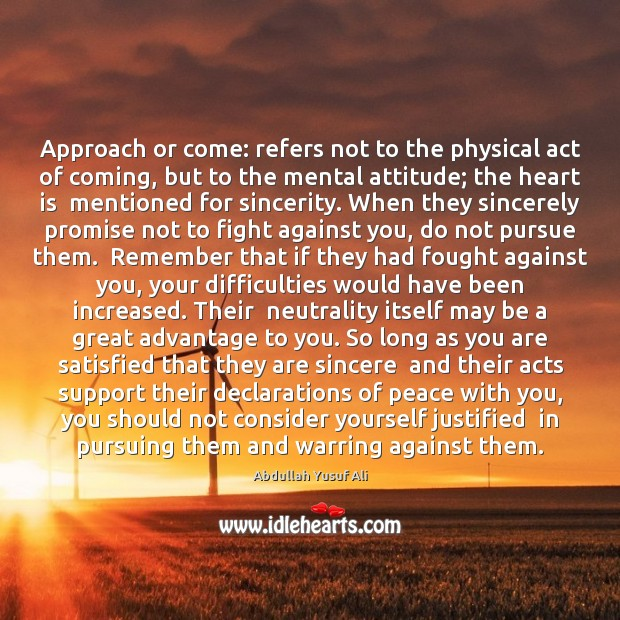 Image, Approach or come: refers not to the physical act of coming, but