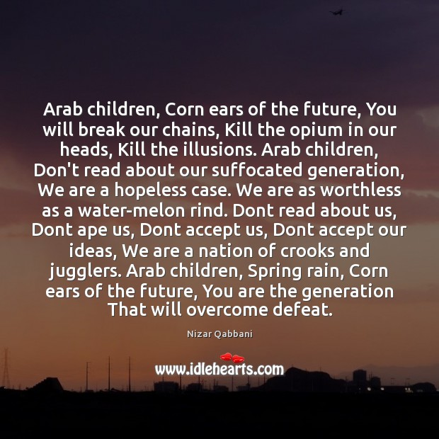 Image, Arab children, Corn ears of the future, You will break our chains,