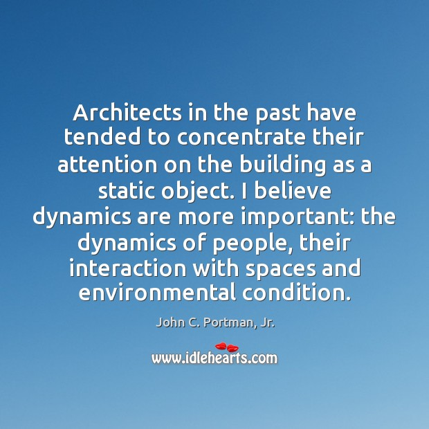 Image, Architects in the past have tended to concentrate their attention on the