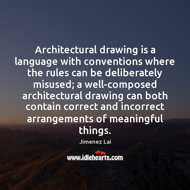 Architectural drawing is a language with conventions where the rules can be Image