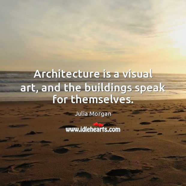 Image, Architecture is a visual art, and the buildings speak for themselves.
