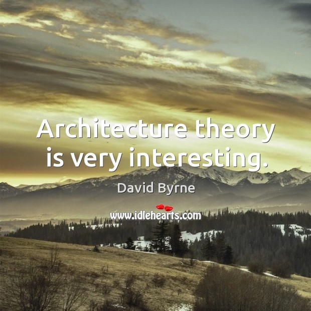 Architecture theory is very interesting. Image