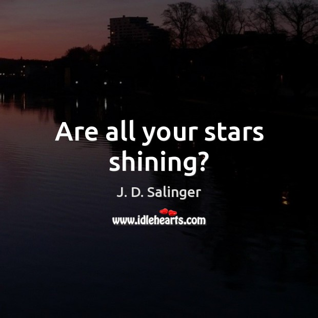 Are all your stars shining? Image