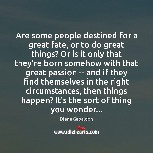 Image, Are some people destined for a great fate, or to do great