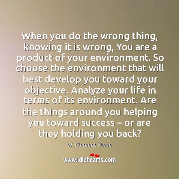 Image, Are the things around you helping you toward success – or are they holding you back?