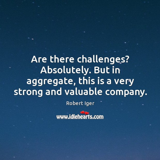 Are there challenges? absolutely. But in aggregate, this is a very strong and valuable company. Image