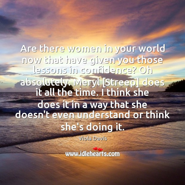 Image, Are there women in your world now that have given you those