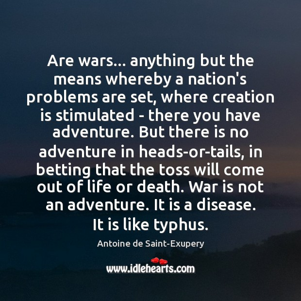 Are wars… anything but the means whereby a nation's problems are set, Image