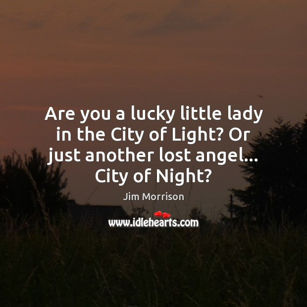 Image, Are you a lucky little lady in the City of Light? Or