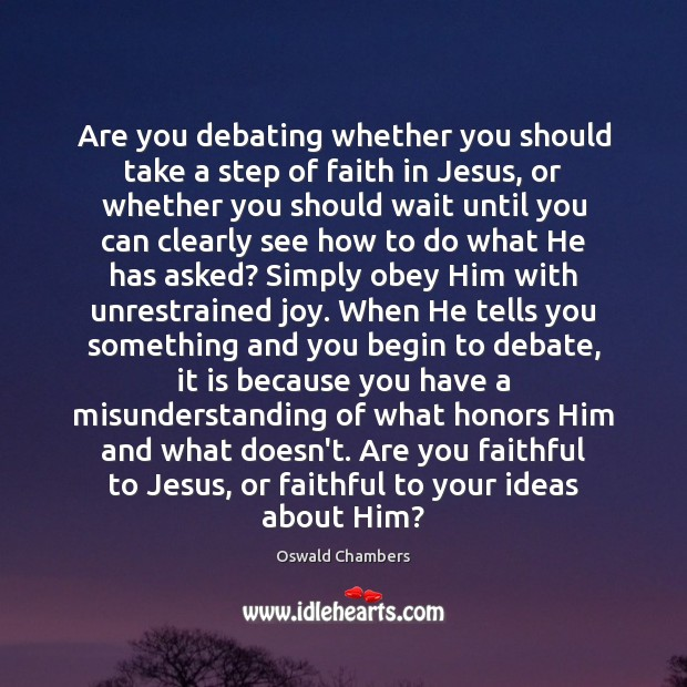 Are you debating whether you should take a step of faith in Image