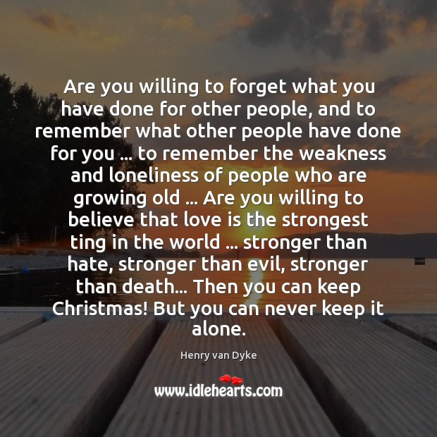 Are you willing to forget what you have done for other people, Image