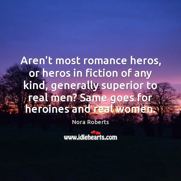 Aren't most romance heros, or heros in fiction of any kind, generally Image