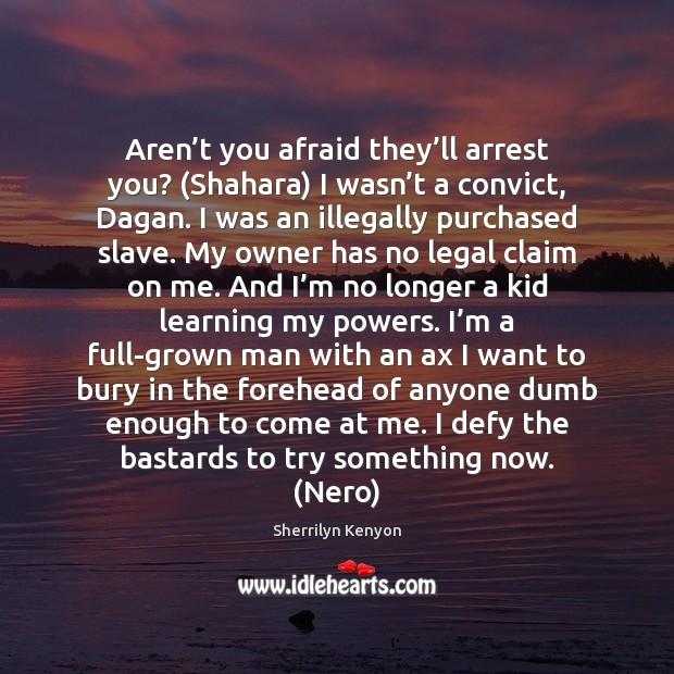 Afraid Quotes