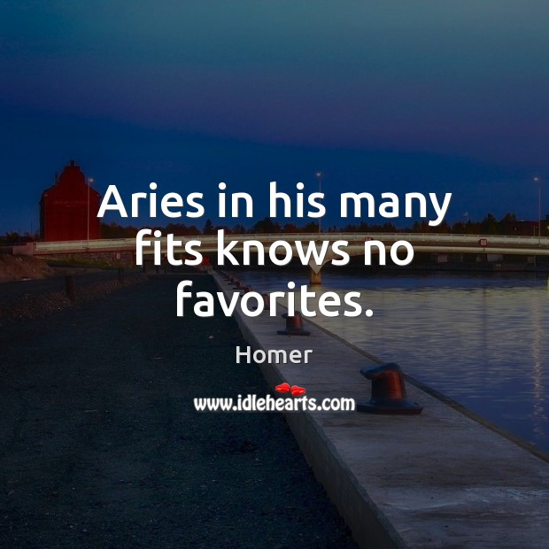 Image, Aries in his many fits knows no favorites.