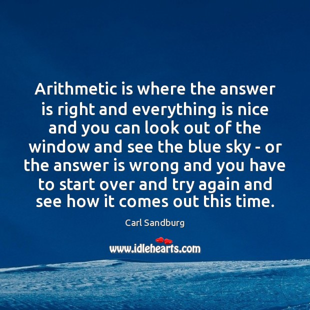 Arithmetic is where the answer is right and everything is nice and Try Again Quotes Image